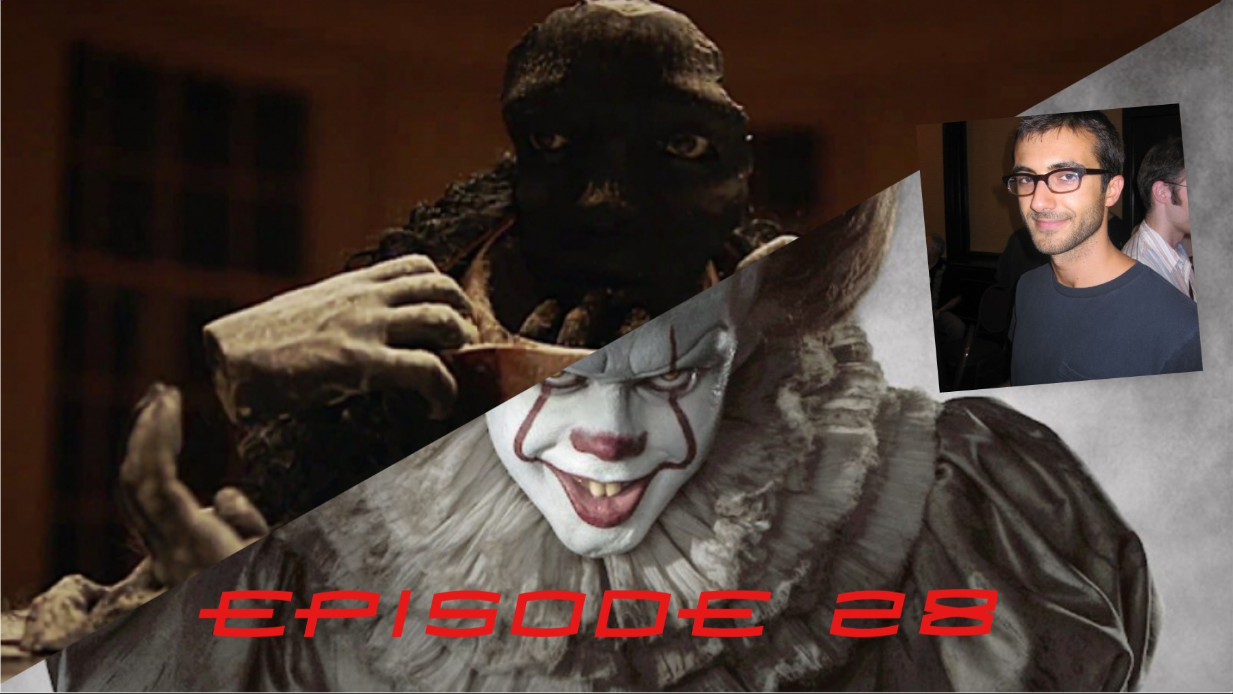 Episode 28: IT impressions and A Press Conference with Channel Zero EP Nick Antosca