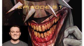 SPFC Episode 51: Scott Snyder Returns!!